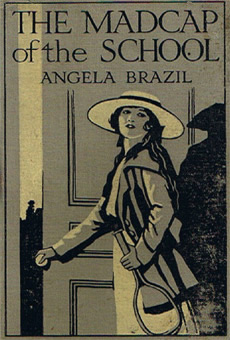 Book cover - The madcap of the School by Angela Brazil